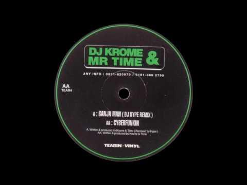 DJ Krome & Mr Time - Ganja Man (DJ Hype Remix)