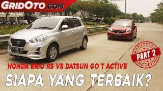 Honda Brio RS VS Datsun GO T Active I Komparasi I GridOto I Part 2