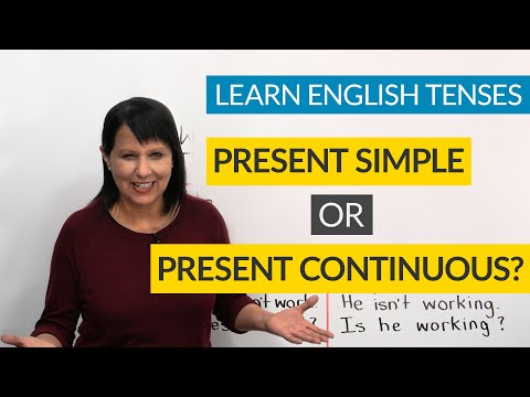 Learn English Tenses: Present Simple Or Present Continuous?