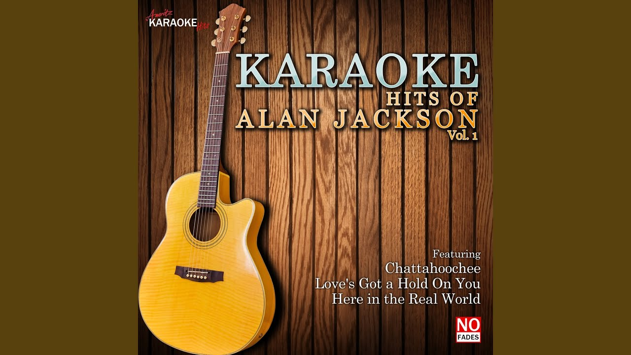 Wanted In The Style Of Alan Jackson Karaoke Version Youtube