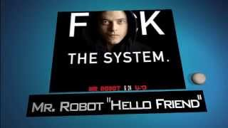 "Mr. Robot ""Hello Friend"" Sub. Español Forzado 2015"