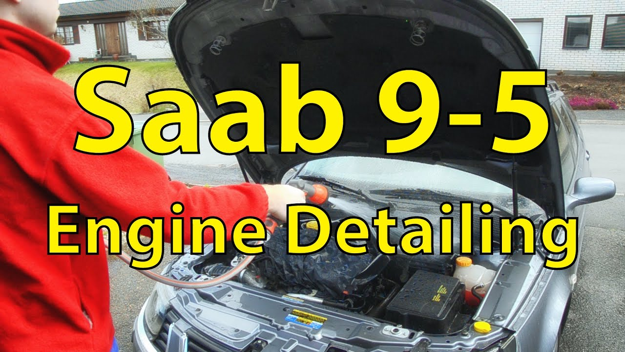 Saab 9 5 Detailing Washing The Engine Bay Trionic Seven Youtube