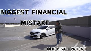 My BIGGEST Financial MISTAKE!! | 10th Gen Civic Si