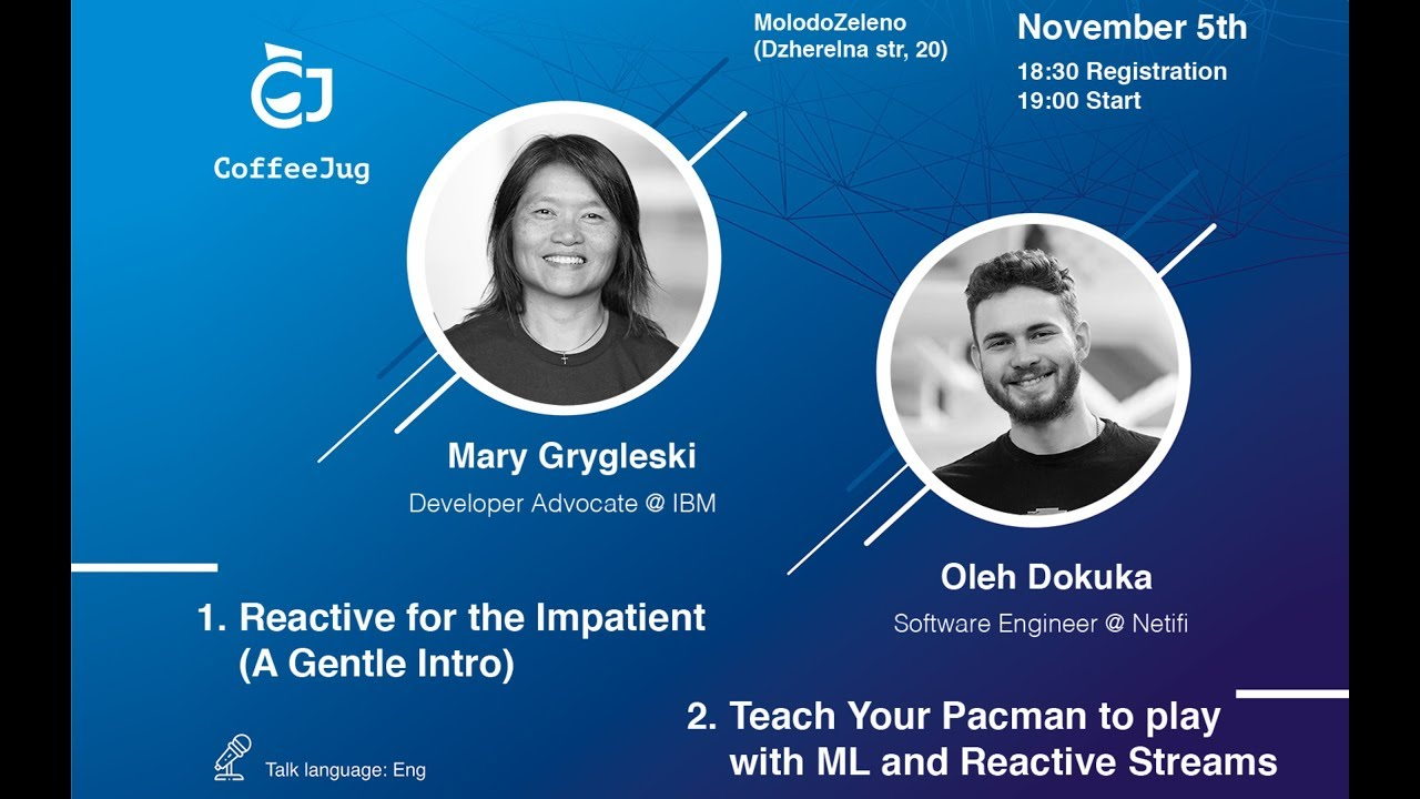 Reactive for the Impatient (A Gentle Intro) by Mary Grygleski | CoffeeJUG Meetup