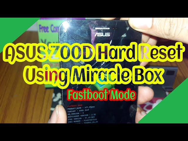 Asus Z00D Hard Reset Using Miracle Box - Fastboot Mode