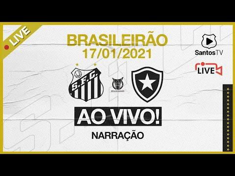 🔴 AO VIVO: SANTOS 2 x 1 BOTAFOGO   BRASILEIRÃO (17/01/21)
