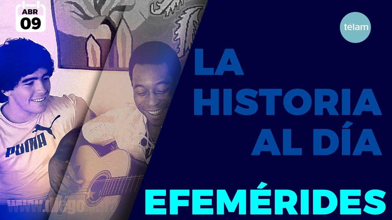 HISTORIA DEL DIA (EFEMÉRIDES 09 ABRIL)