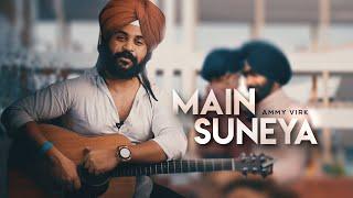 Ammy Virk: Main Suneya | Easy Guitar Lesson/Tutorial/Cover