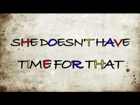 Elsie Morden - She Doesn't Have Time for That (Official Lyric Video)