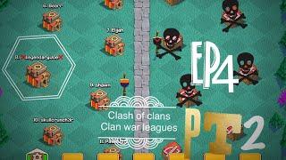 War leagues pt2! Let's play episode 4! Clash of Clans!