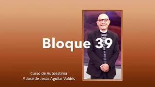 Curso de Autoestima - Bloque 39