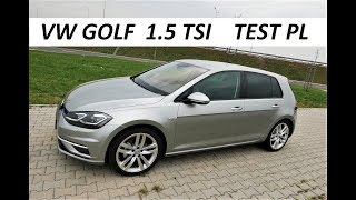 Volkswagen GOLF 1.5 TSI - Jazda Próbna TEST PL