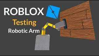 ROBLOX - Robotic Arm Testing