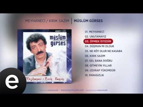 Öpmek İstedim (Müslüm Gürses) Official Audio #öpmekistedim #müslümgürses - Esen Müzik