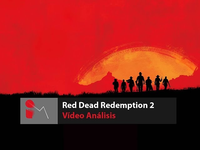 Vídeo Análisis Red Dead Redemption 2