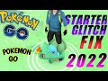 How in order to fix Pokemon Go Starter Glitch !
