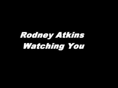 Rodney Atkins - Watching You (Karaoke)