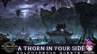 ★ Elder Scrolls Online ★ - L47 A Thorn in Your Side