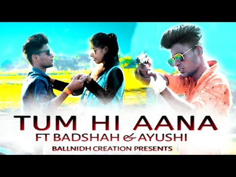 Tum Hi Aana | Marjaavaan | Jubin Nautiyal | F.T:-BADSHAH&AYUSHI\ SAD LOVE Story | Hindi Songs 2019