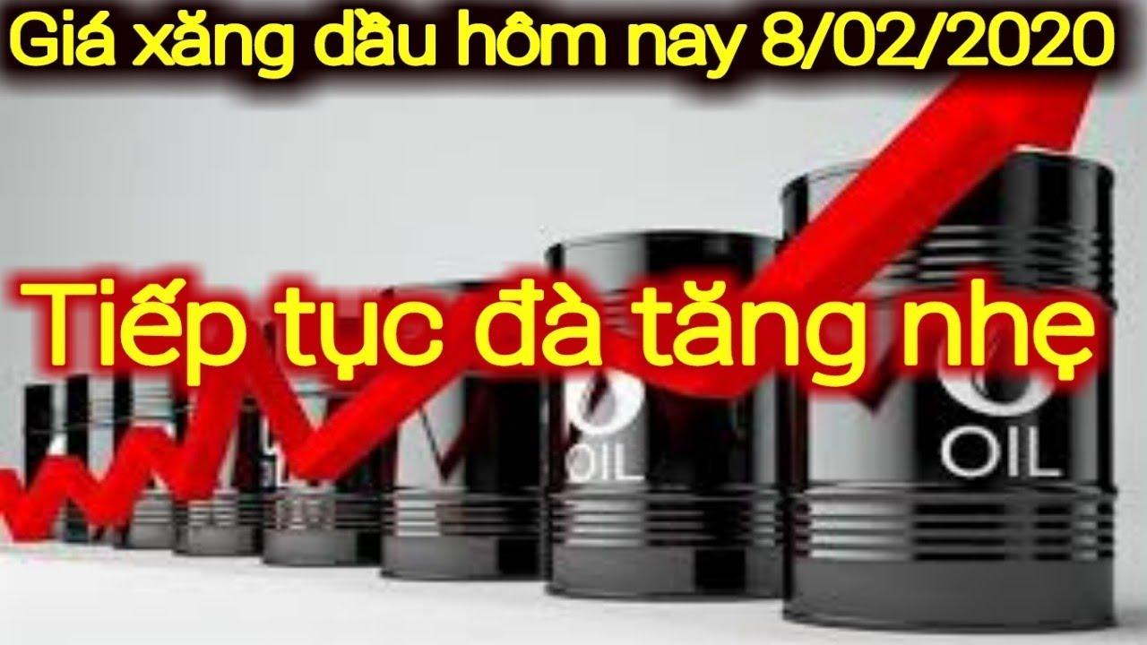 Giá xăng dầu hôm nay ngày 8 tháng 2 năm 2020 || giá xăng ngày 8/2