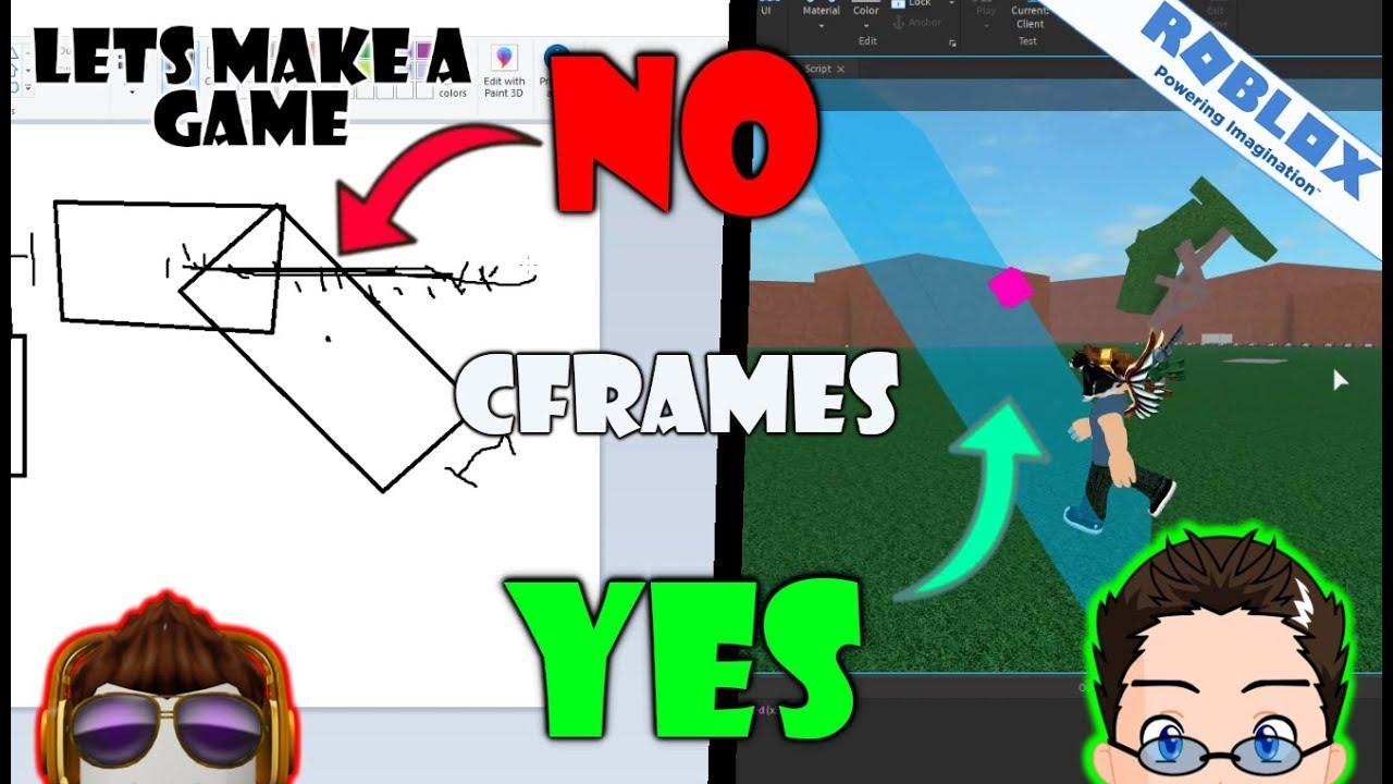 Roblox - Lets Make A Game - CFrame Mathmatics