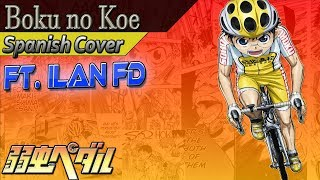Video Boku no Koe (Cover Español Latino) [Yowamushi Pedal: Glory Line (Op - ft. Ilan FD)] download MP3, 3GP, MP4, WEBM, AVI, FLV September 2018