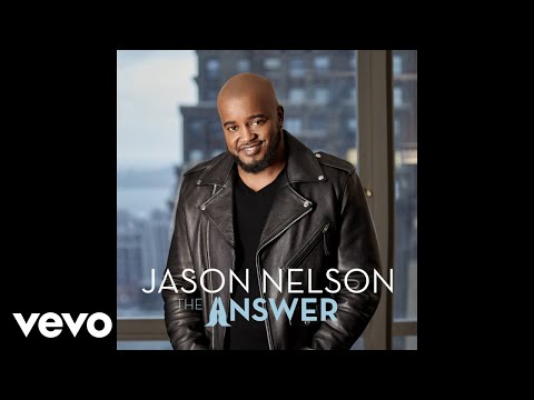 Jason Nelson - You've Got Me (Audio)