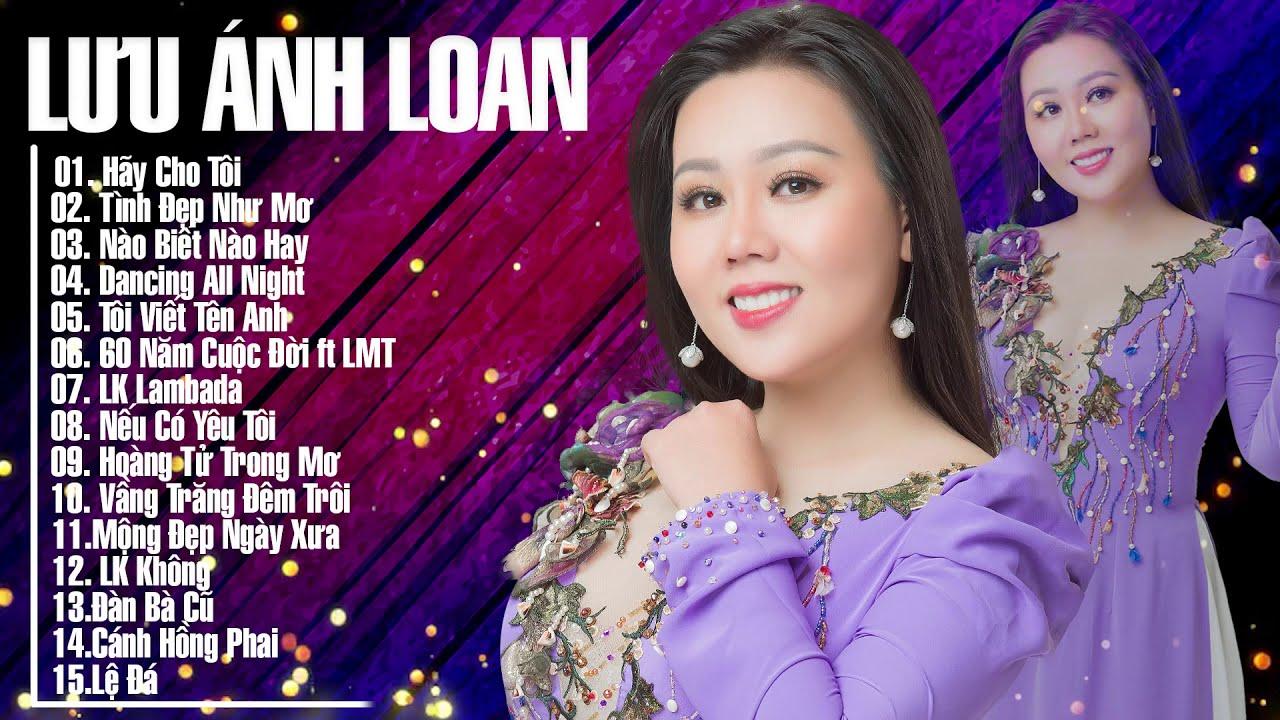 Album Hãy Cho Tôi - Tình Đẹp Như Mơ | Lưu Ánh Loan