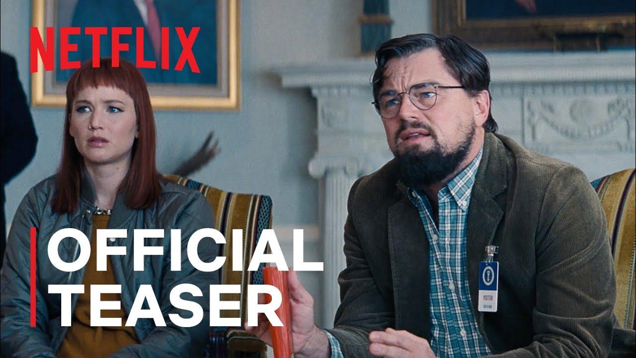 NEW ON NETFLIX: DON'T LOOK UP | Official Teaser Trailer | Netflix