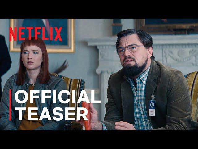 DON'T LOOK UP   Official Teaser Trailer   Netflix