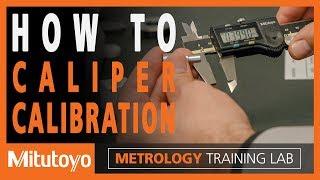 Caliper Calibration - How to Calibrate a Caliper