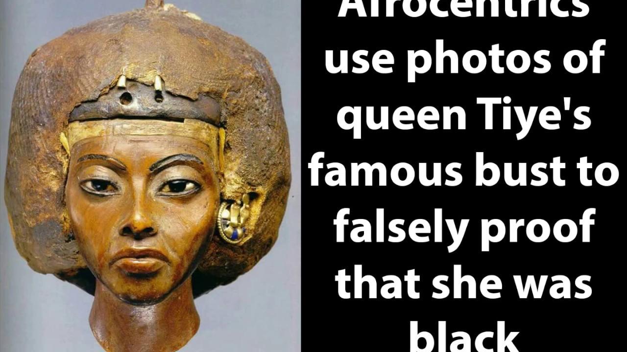 Queen Tiye wasn't black - exposing afrocentrics lies