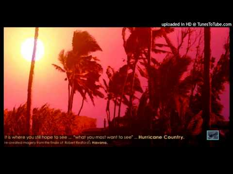 Hurricane Country (Final Scene) ... From Robert Redford's