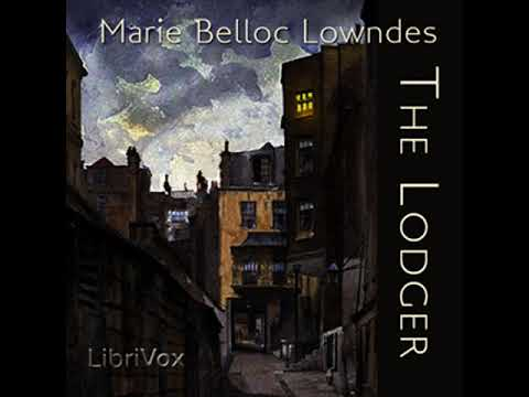 The Lodger by Marie Belloc LOWNDES read by Lee Ann Howlett   Full Audio Book
