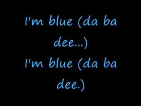 I'm Blue - Eiffel 65