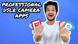 Top 3 Professional DSLR Camera Apps for Android | Best Apps for Photography and Videography