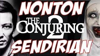 Repeat youtube video Nonton Conjuring 2 Sendirian