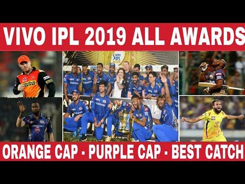 ipl-2019-awards-list-:-winner,-runner-up,-orange-cap,-purple-cap,-fairplay,-super-striker,best-catch