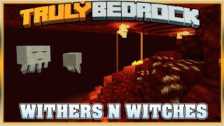 Truly Bedrock S1E58 Withers n Witches | Minecraft Bedrock Edition SMP, MCPE, MCBE