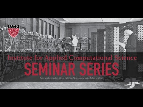IACS SEMINAR: Reinforcement Learning for Healthcare 10/27/17