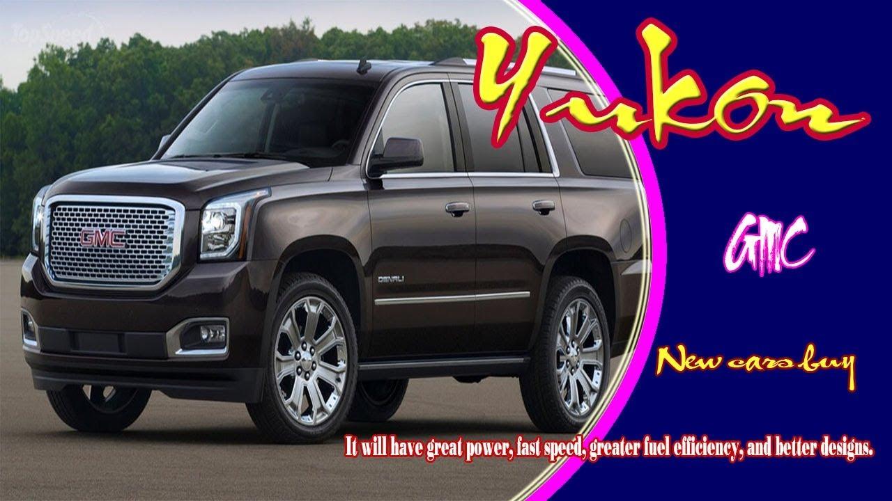 2020 GMC Yukon New Concept &  Denali Redesign >> 2020 Gmc Yukon 2020 Gmc Yukon Denali 2020 Gmc Yukon Diesel 2020 Gmc Yukon Xl New Cars Buy