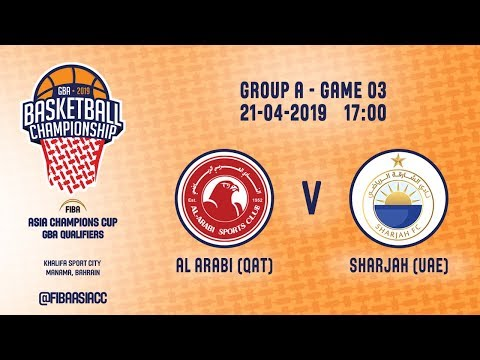 Al Arabi (QAT) v Sharjah (UAE) - Full Game - FIBA Asia Champions Cup 2019 - GBA Qualifiers