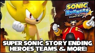 Sonic Runners - Super Sonic, Story Ending, Heroes Teams, & More! (SPOILERS)