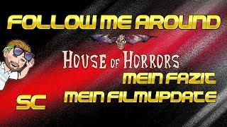 | House of Horrors 09.11.2018 | Fazit | Update | Eindrücke |