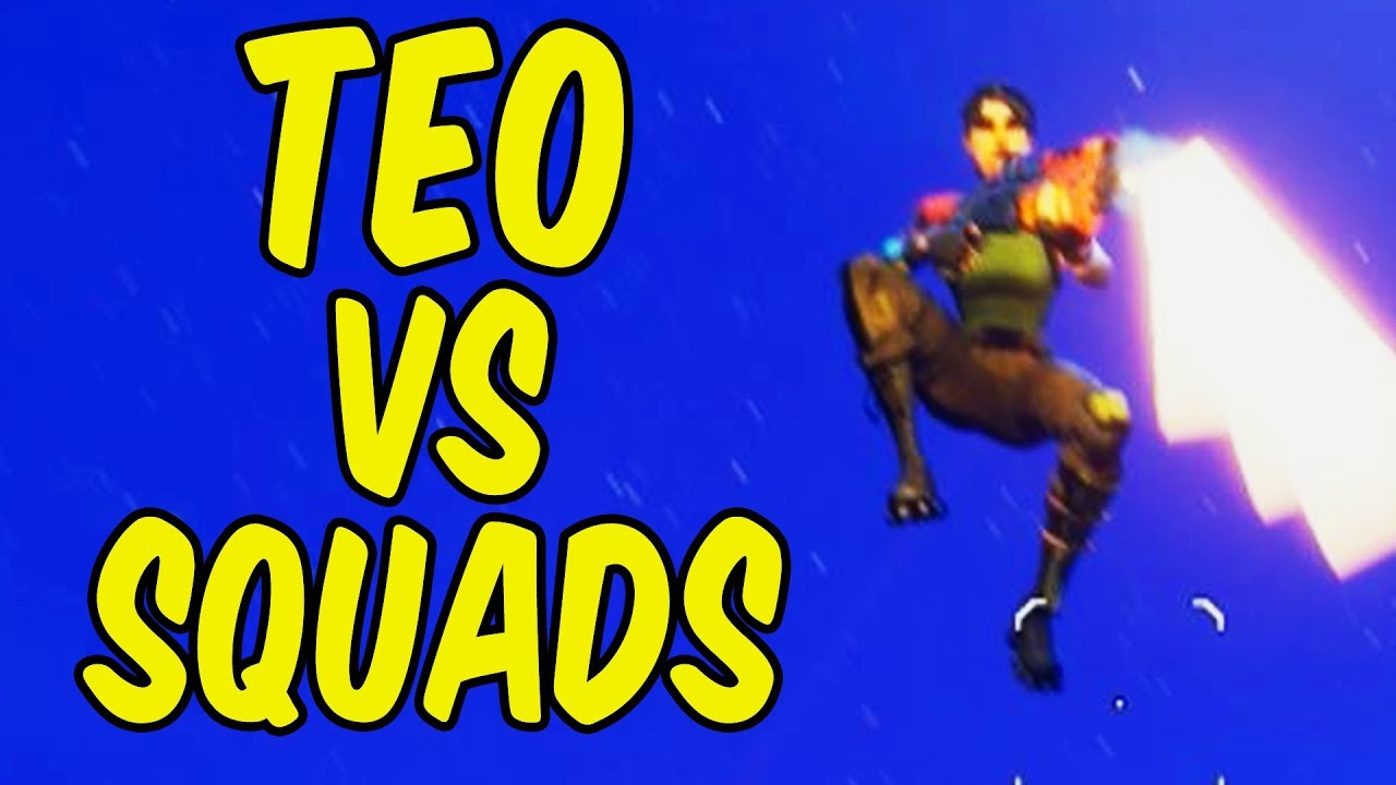 Teo VS Squads -  Fortnite Battle Royale