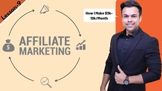 Lesson-8: Affiliate Marketing (How i make $3-10k/month) | Ankur Aggarwal
