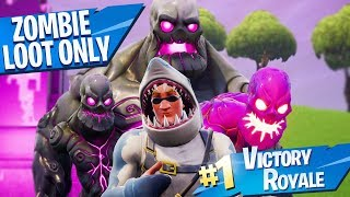 DOUBLE WINS with ONLY ZOMBIE LOOT in Fortnite!!