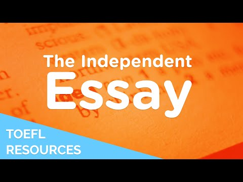 How to write a high-scoring TOEFL Independent essay