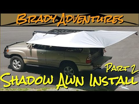 alu-cab-shadow-awn-awning-installation-part-2---100-series-land-cruiser-overland-rig-build