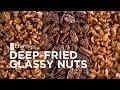 ChefSteps Tips & Tricks: Deep-Fried Glassy Nuts